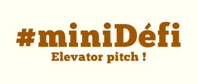 92. Déterminez l'elevator Pitch de votre blog ou marque personnelle ! #miniDéfi