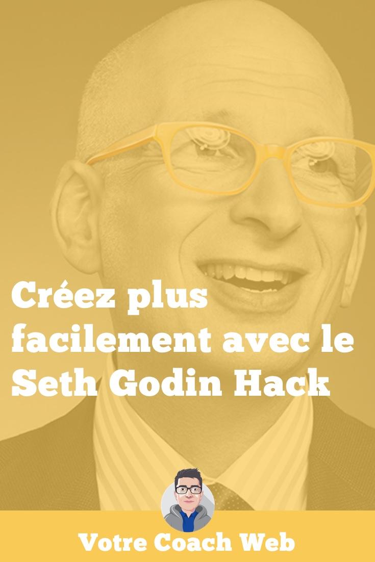 284. Créez facilement avec le Seth Godin Hack