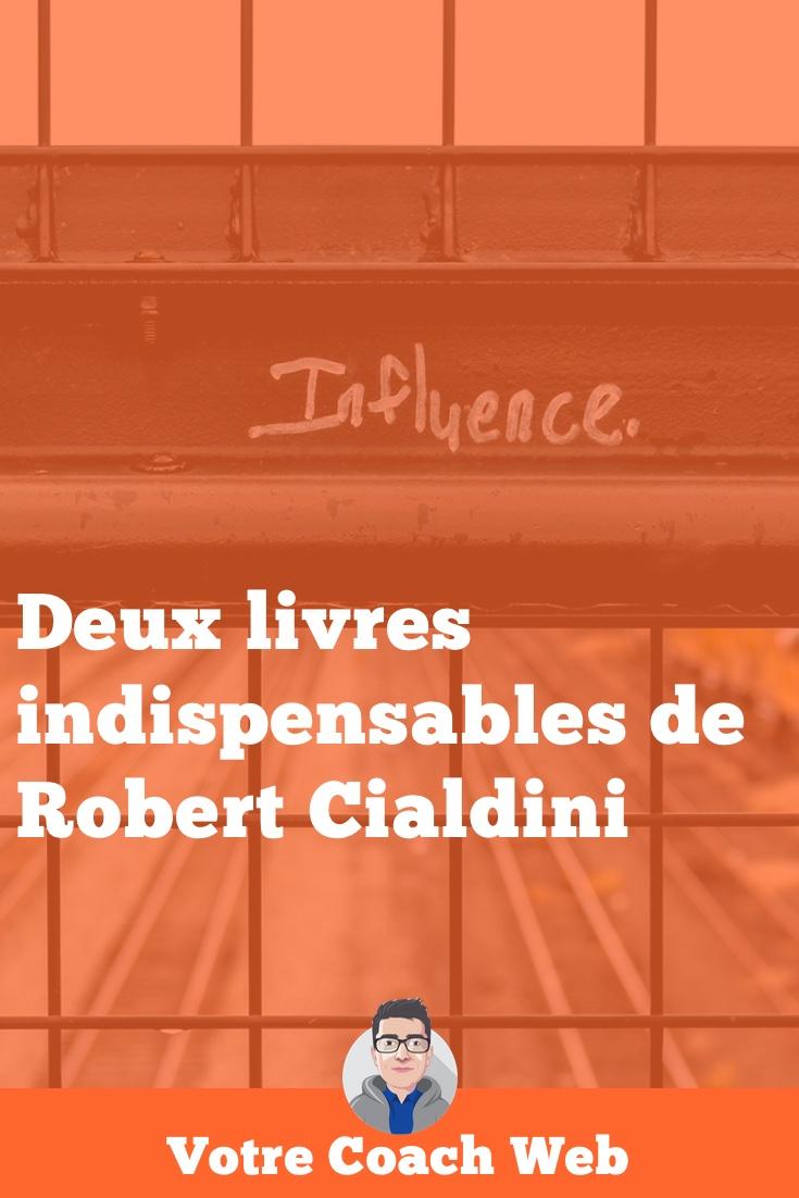 323. Deux livres indispensables de Robert Cialdini