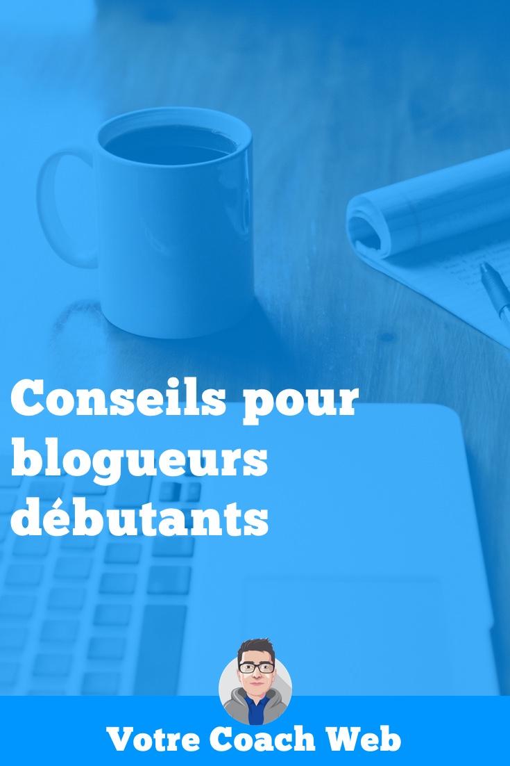 327. Conseils pour blogueurs débutants