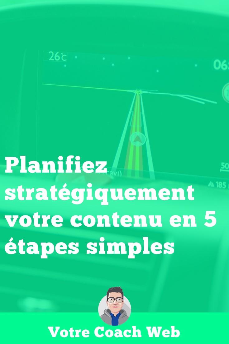 376. Planifiez stratégiquement votre contenu en 5 étapes simples