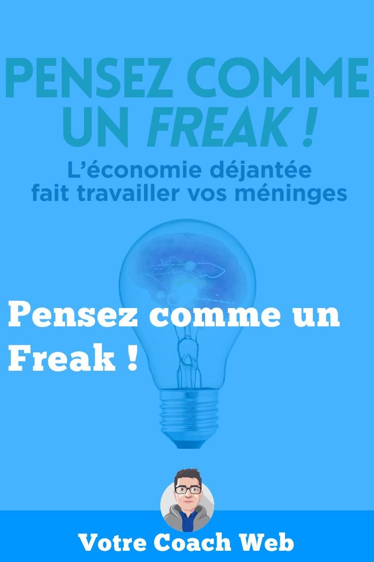 367. Pensez comme un Freak ! #BookClub