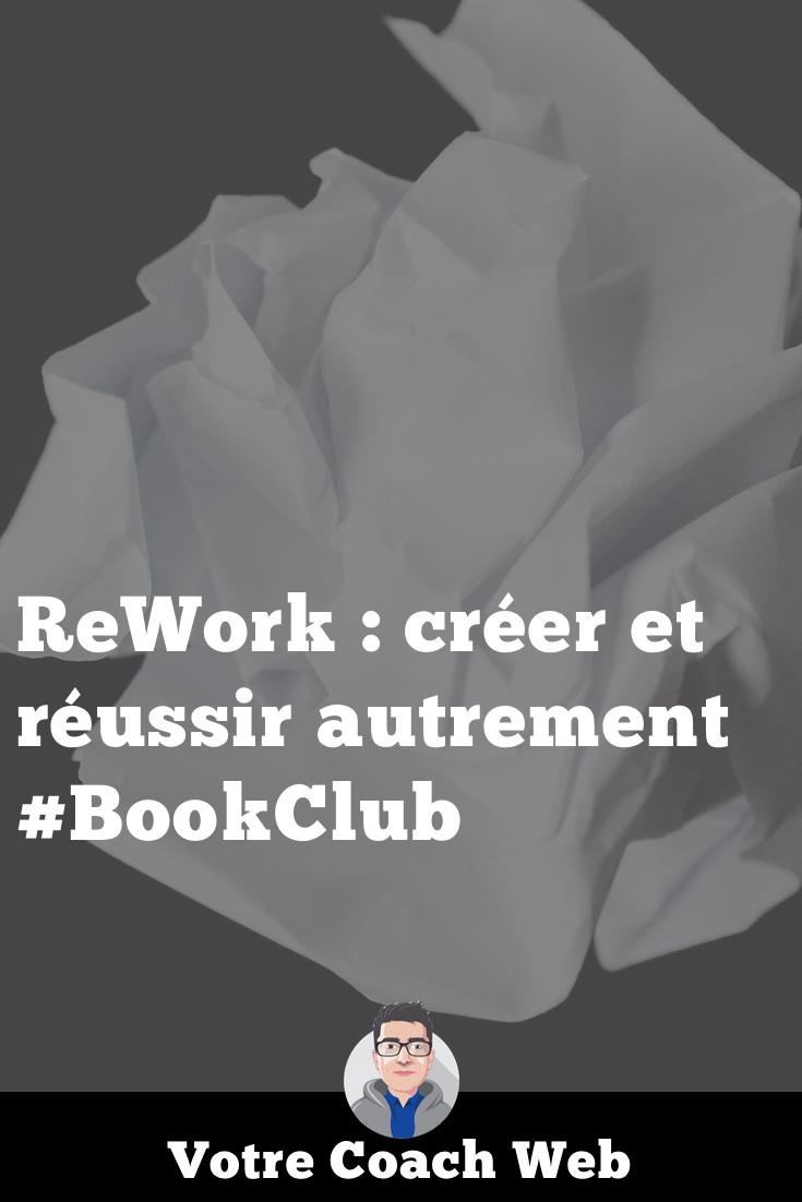 372. ReWork : créer et réussir autrement #BookClub
