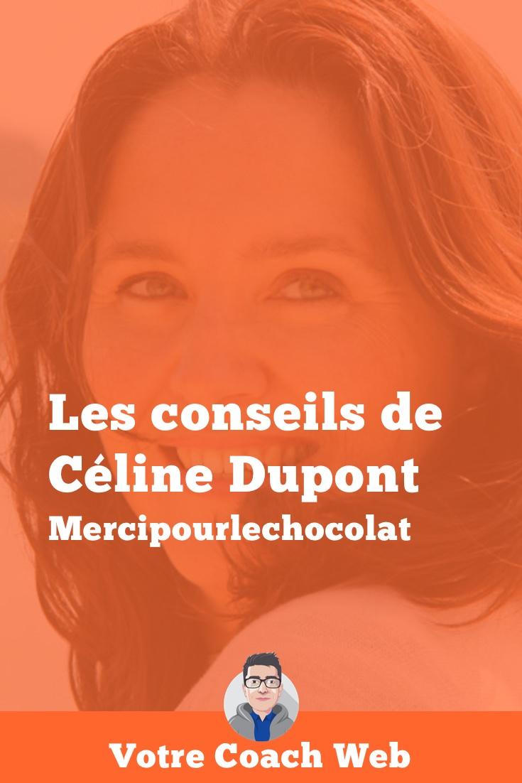 Rencontre avec Céline Dupont : fidèle à son blog Merci pour le Chocolat