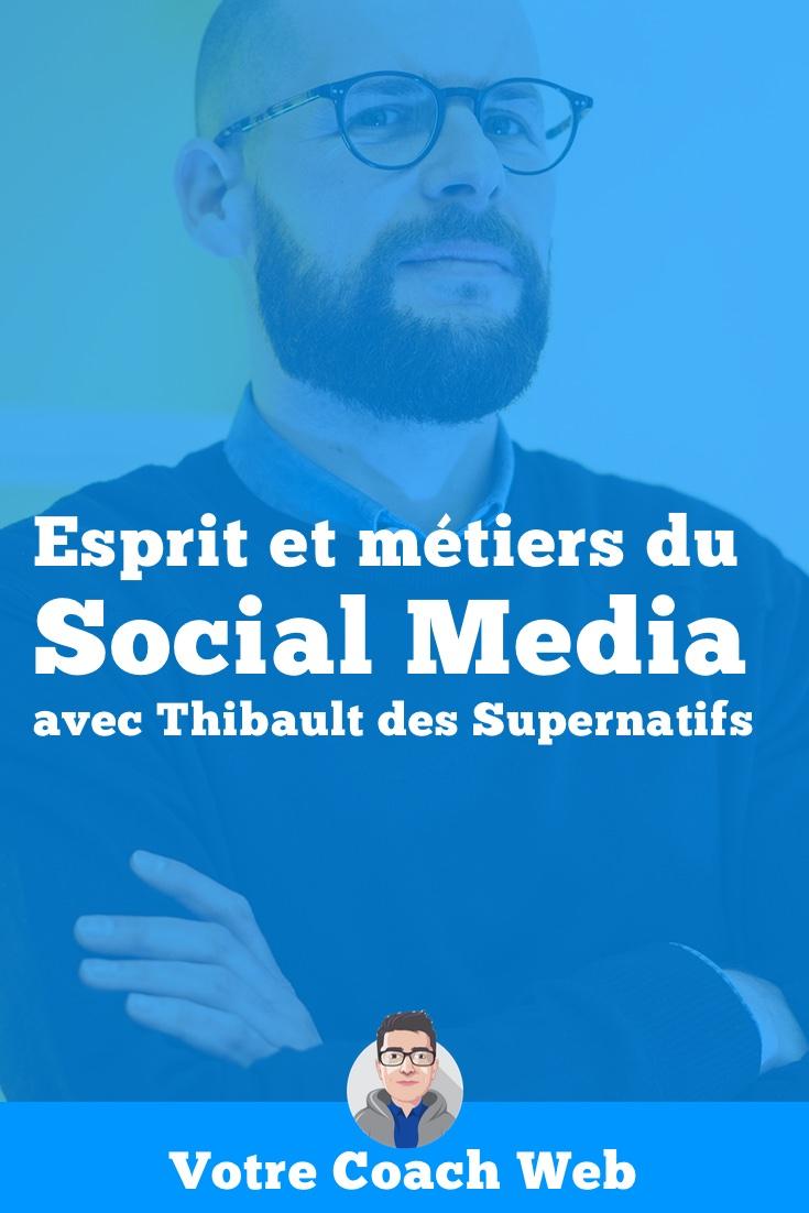 Rencontre avec Thibault des Supernatifs : podcast quotidien et travailler dans le social media