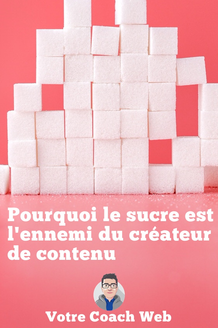 423. Pourquoi le sucre est l'ennemi du créateur de contenu