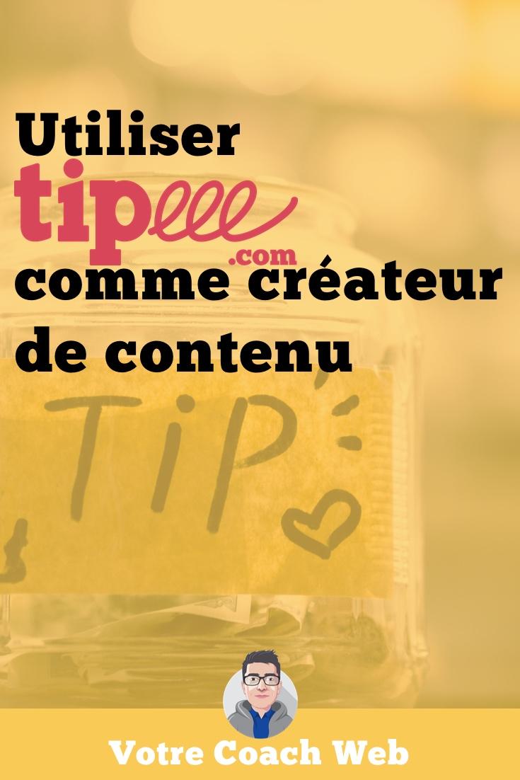 483. Comment utiliser Tipeee pour financer vos contenus