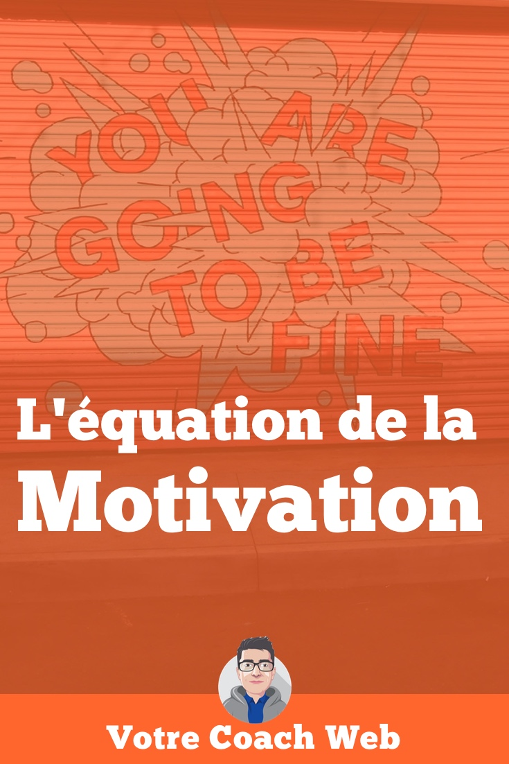 490. L'équation de la motivation