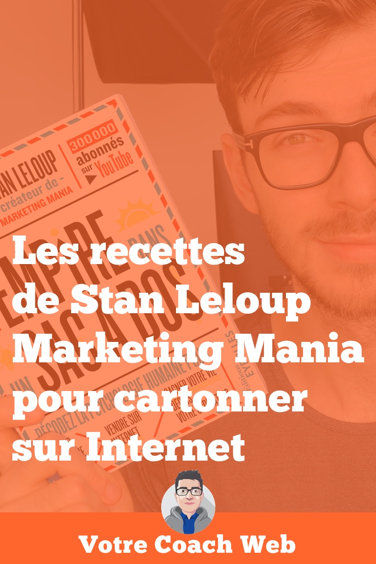 494. Rencontre avec Stan Leloup - Marketing Mania