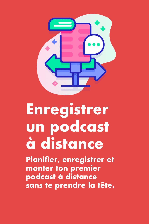 Enregistrer un podcast à distance : le guide pour débuter facilement sans se ruiner